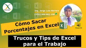Cómo Sacar Porcentajes en Excel Calcular Porcentajes en Excel Trucos y Tips de Excel para el Trabajo