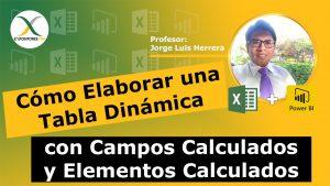 Cómo Elaborar una Tabla Dinámica con Campos Calculados y Elementos Calculados