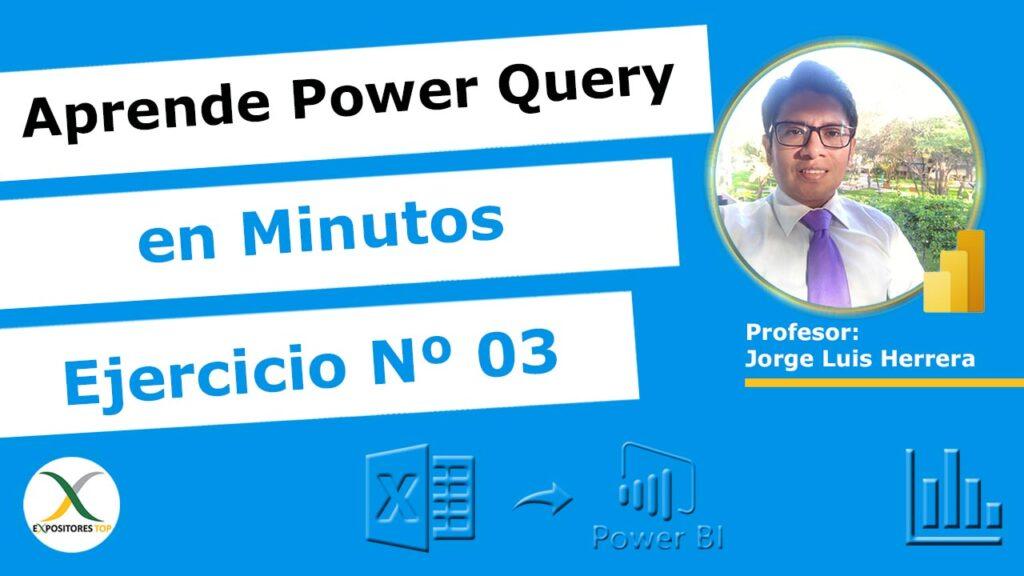 Aprender a Usar Power Query en Minutos, Ejercicio Power Query 3