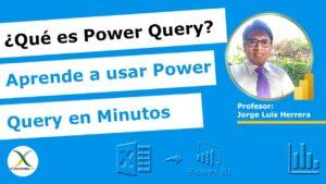 Qué es power Query aprende a usarlo en minutos
