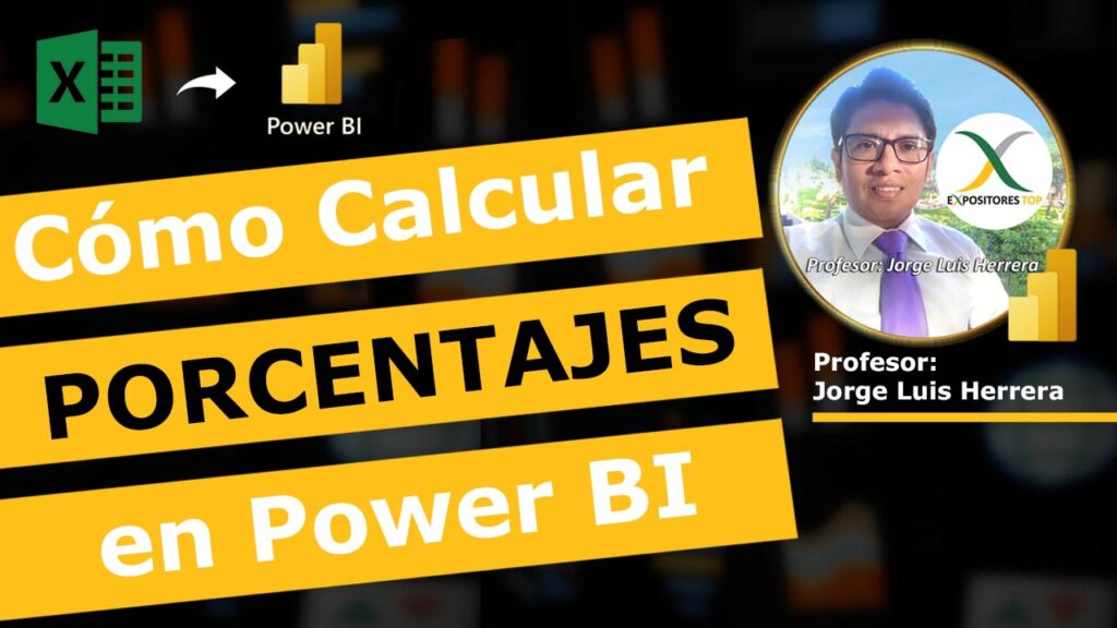 Cómo CALCULAR PORCENTAJES en Power BI, Mostrar Trabajar con PORCENTAJES en Power BI