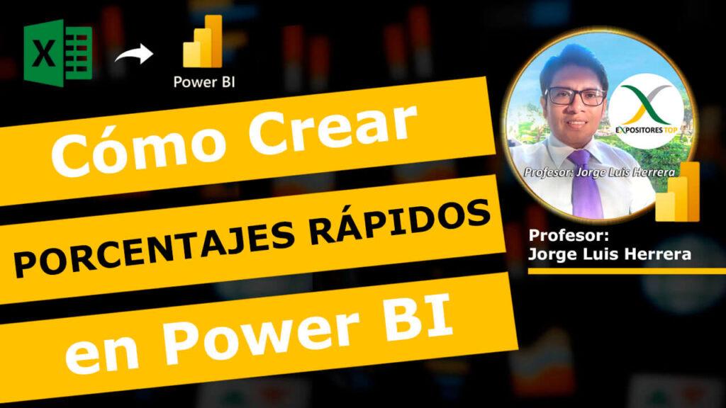 Curso Power BI, Cómo Crear Porcentajes Rápidos en Power BI