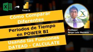 Curso Power BI Cómo Comparar Diferentes Periodos de Tiempo Usando las Funciones DATEADD