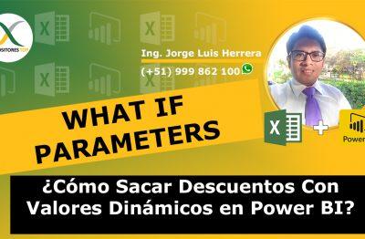 Cómo Sacar Descuentos Con Valores Dinámicos en Power BI Usando What If Parameters con Power BI