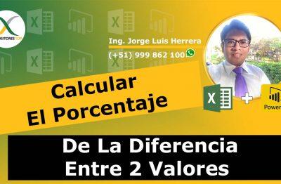Calcular El Porcentaje De La Diferencia Entre 2 Valores